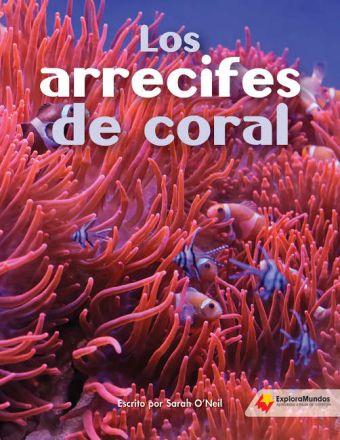 Los arrecifes de coral