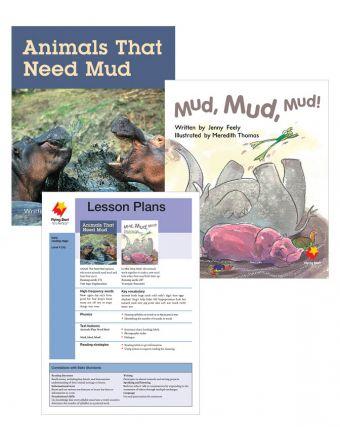Animals That Need Mud / Mud, Mud, Mud!