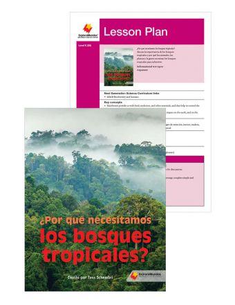 ¿Por qué necesitamos los bosques tropicales?