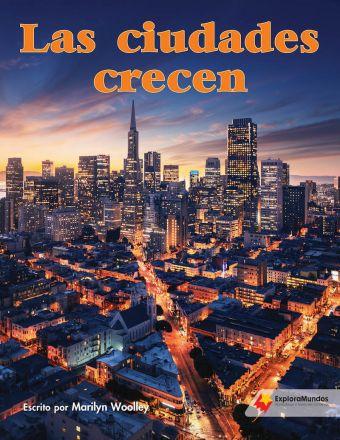 Las ciudades crecen