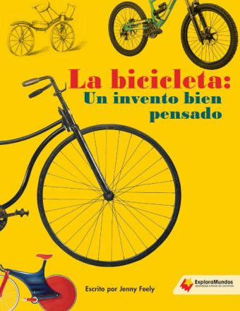 La bicicleta: Un invento bien pensado