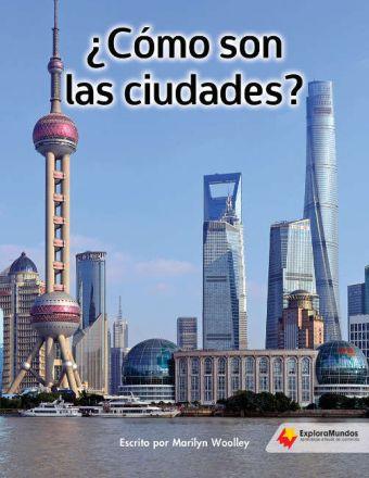 ¿Cómo son las ciudades?