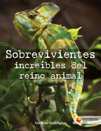 Sobrevivientes increíbles del reino animal