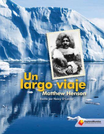 Un largo viaje: Matthew Henson