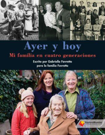 Ayer y hoy: Mi familia en cuatro generaciones