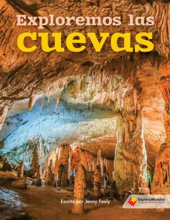 Exploremos las cuevas