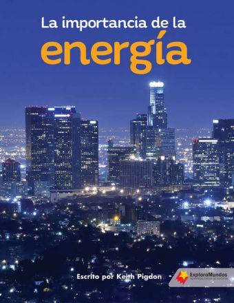 La importancia de la energía