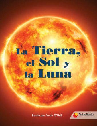 La Tierra, el Sol y la Luna