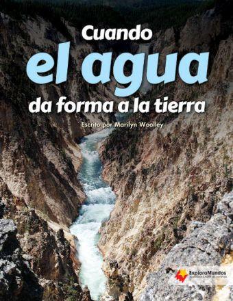 Cuando el agua da forma a la tierra