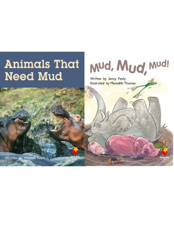 Animals That Need Mud / Mud, Mud, Mud!