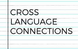 Cross Language Connections During Preview, View and Review